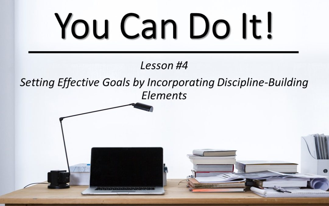"""""""You Can Do It"""" Video Class – Lesson #4"""