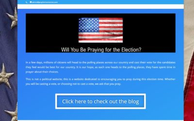 A New Effort – Pray for the Election